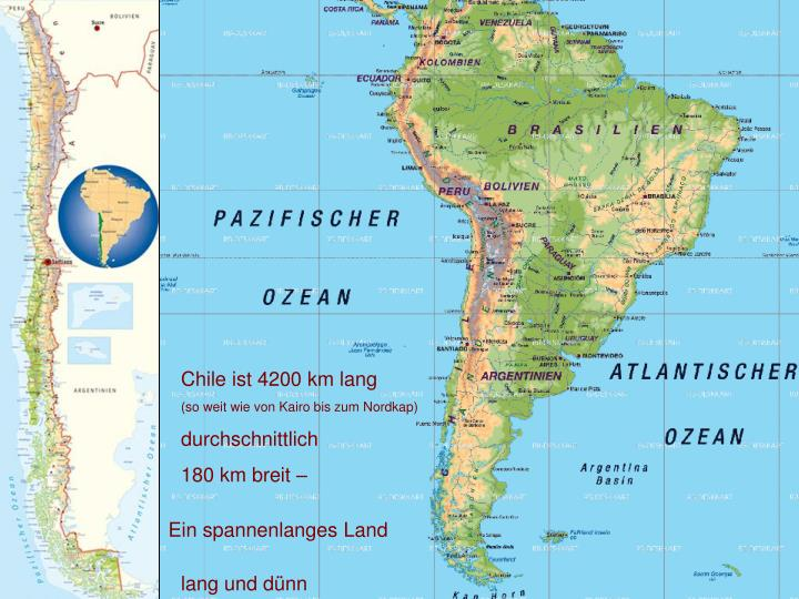 Chile ist 4200 km lang