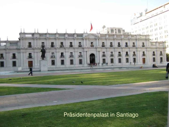 Präsidentenpalast in Santiago