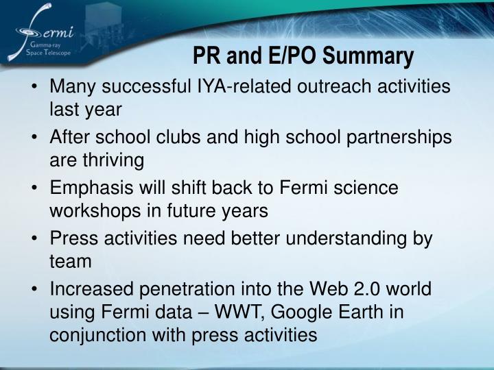 PR and E/PO Summary