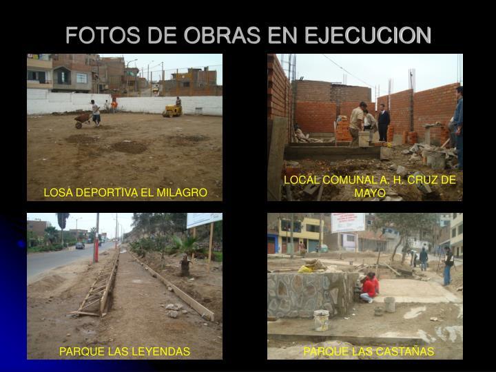 FOTOS DE OBRAS EN EJECUCION