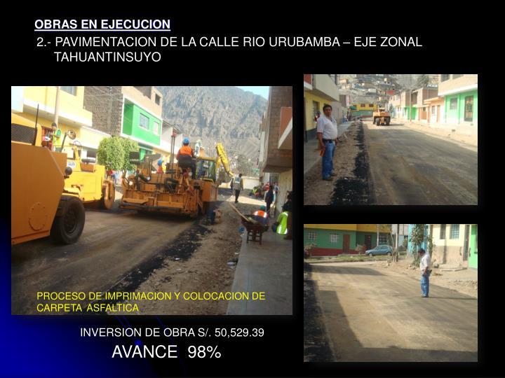 2.- PAVIMENTACION DE LA CALLE RIO URUBAMBA – EJE ZONAL