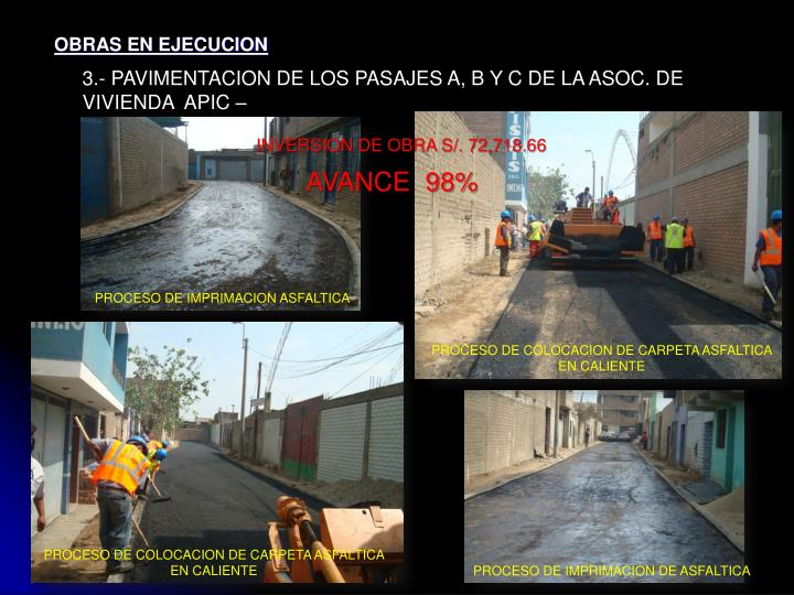 3.- PAVIMENTACION DE LOS PASAJES A, B Y C DE LA ASOC. DE VIVIENDA  APIC –