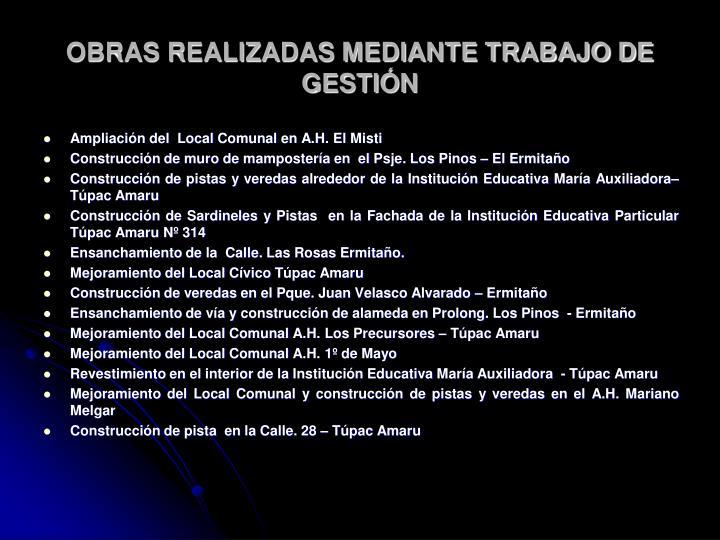 OBRAS REALIZADAS MEDIANTE TRABAJO DE GESTIÓN