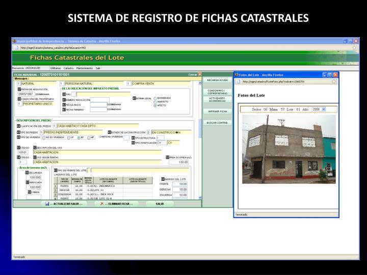 SISTEMA DE REGISTRO DE FICHAS CATASTRALES