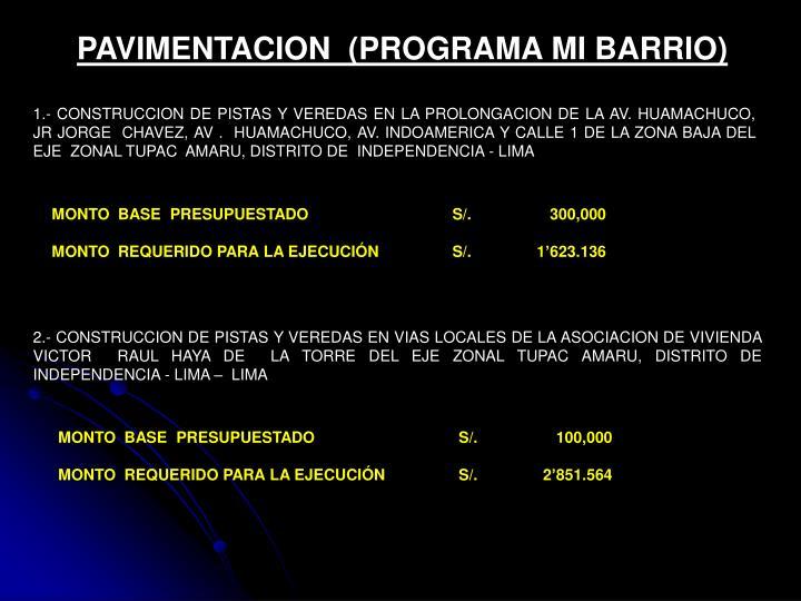 PAVIMENTACION  (PROGRAMA MI BARRIO)