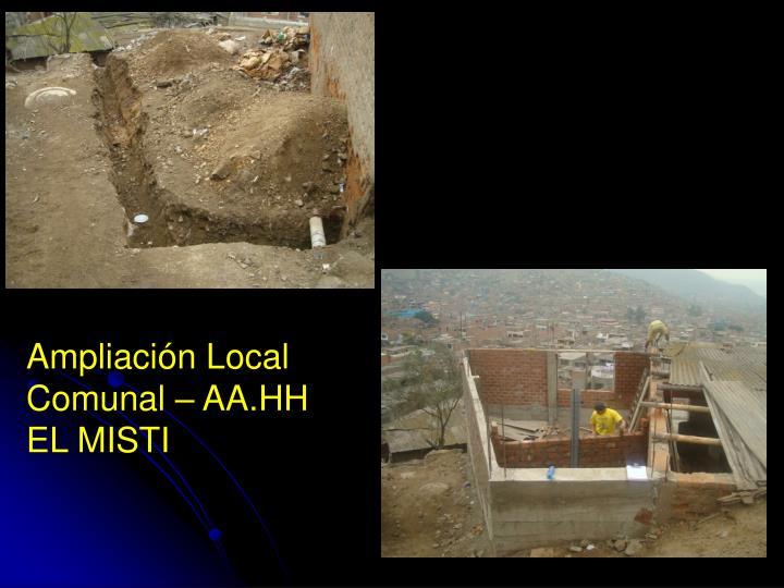 Ampliación Local Comunal – AA.HH  EL MISTI