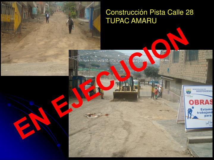 Construcción Pista Calle 28