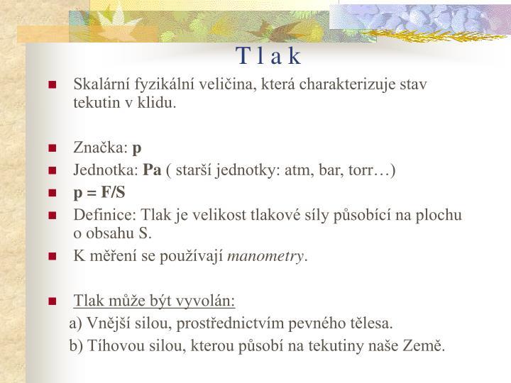 T l a k