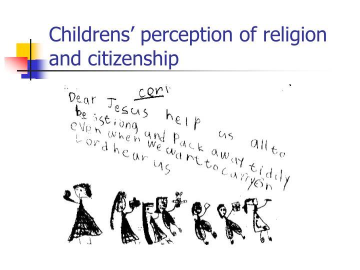 Childrens' perception of religion