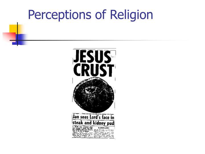 Perceptions of Religion