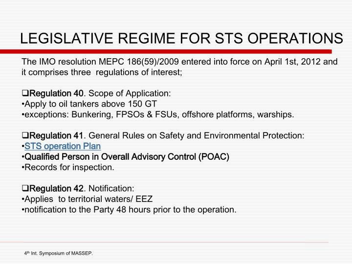 LEGISLATIVE REGIME FOR STS OPERATIONS
