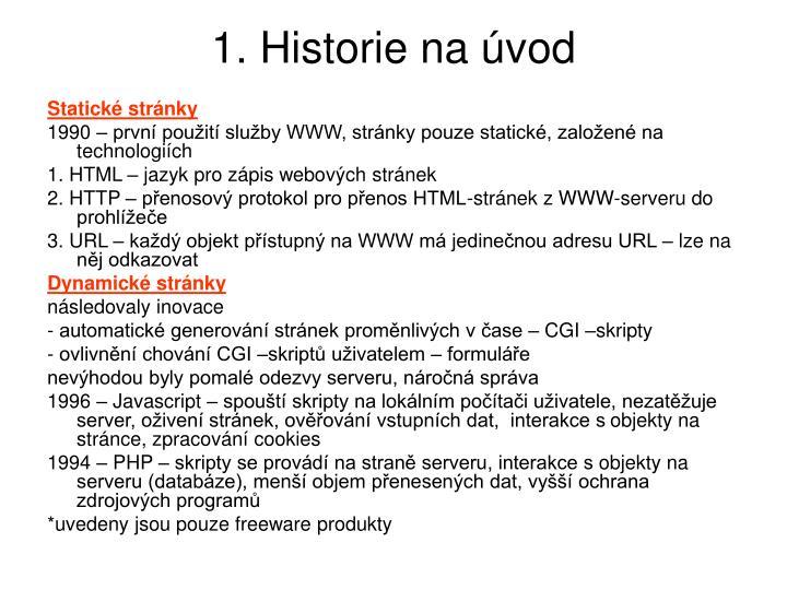1. Historie na úvod