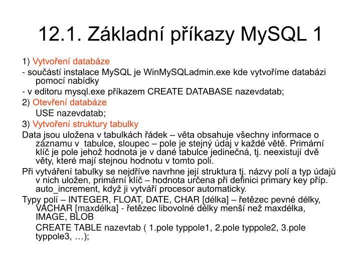 12.1. Základní příkazy MySQL 1