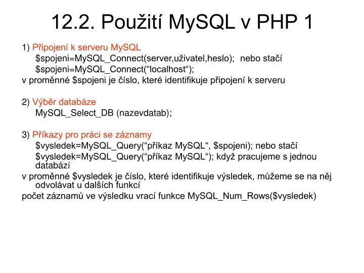 12.2. Použití MySQL v PHP 1