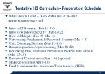 tentative hs curriculum preparation schedule