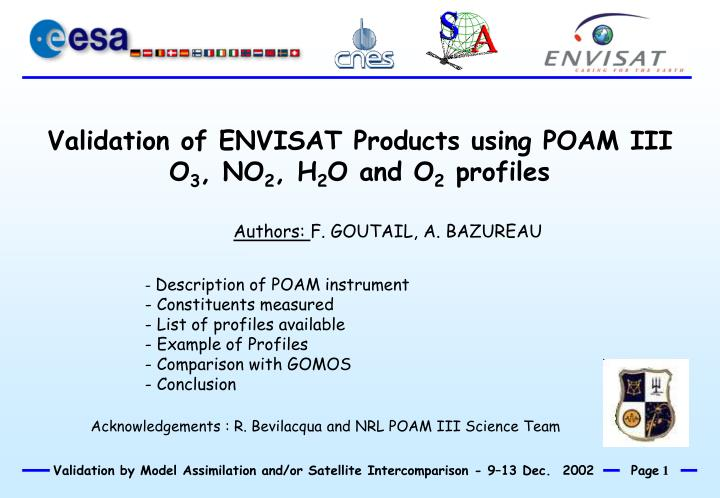 Validation of ENVISAT Products using POAM III O