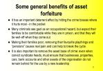 some general benefits of asset forfeiture