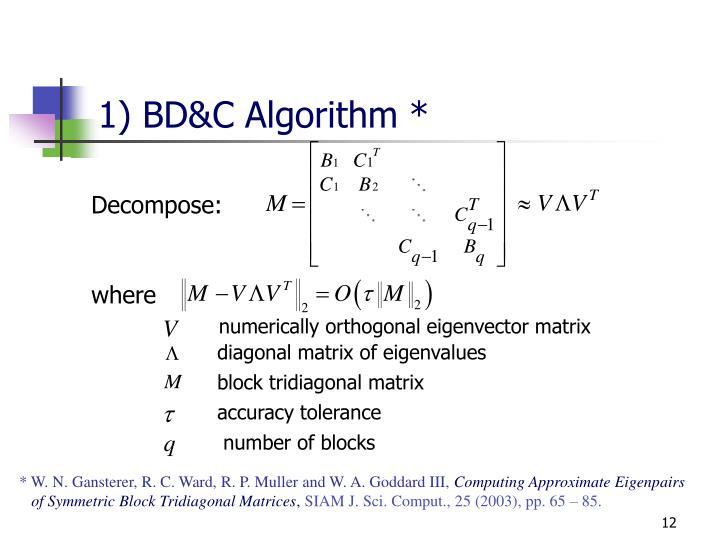 1) BD&C Algorithm *
