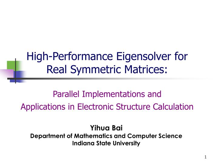 High-Performance Eigensolver for