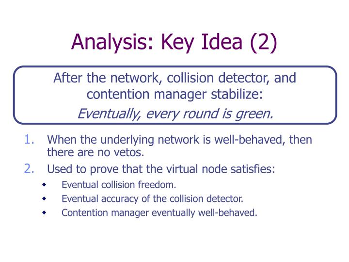 Analysis: Key Idea (2)