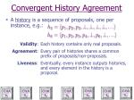 convergent history agreement1