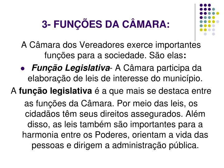 3- FUNÇÕES DA CÂMARA: