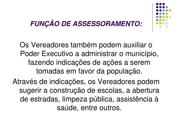 FUNÇÃO DE ASSESSORAMENTO: