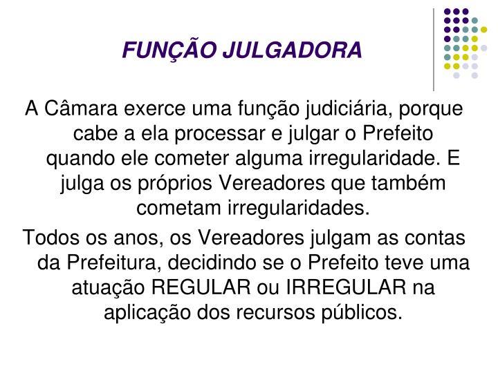 FUNÇÃO JULGADORA