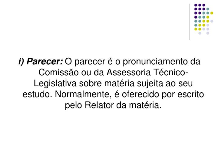 i) Parecer: