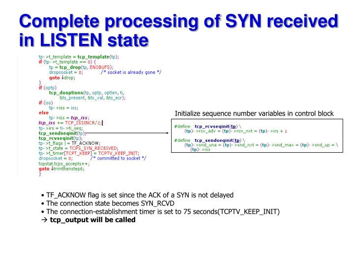 Complete processing of SYN received in LISTEN state