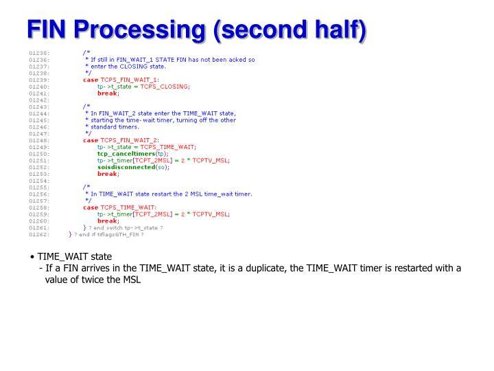 FIN Processing (second half)