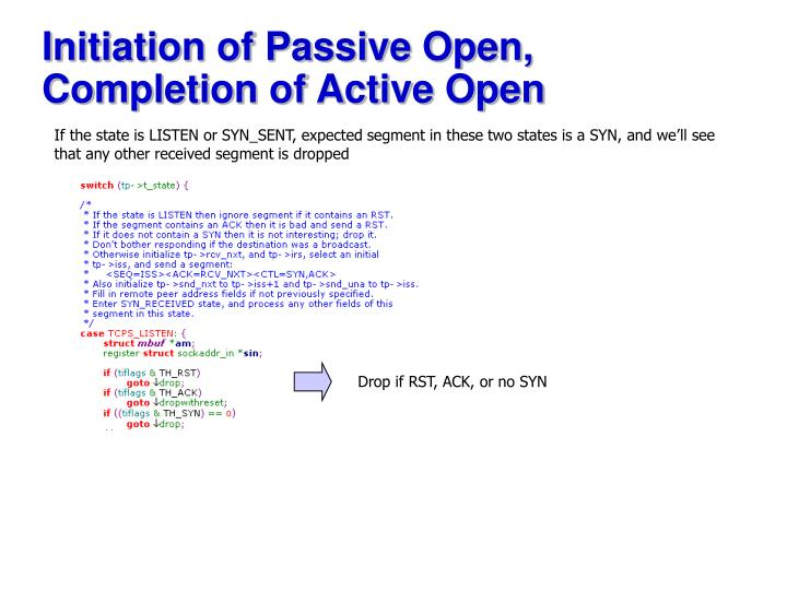 Initiation of Passive Open, Completion of Active Open