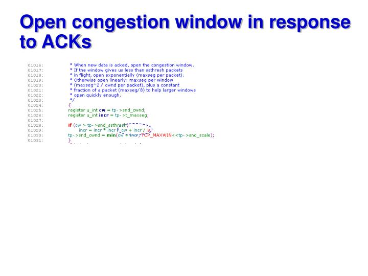 Open congestion window in response to ACKs