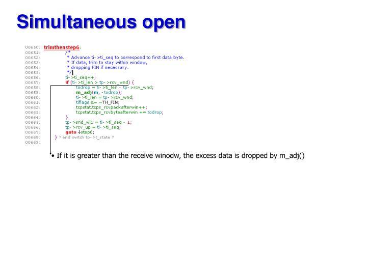 Simultaneous open