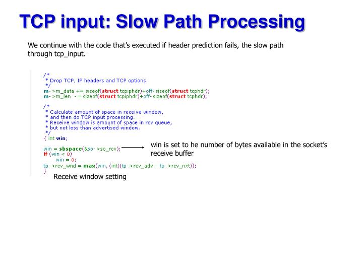 TCP input: Slow Path Processing