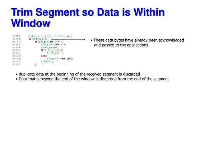 Trim Segment so Data is Within Window