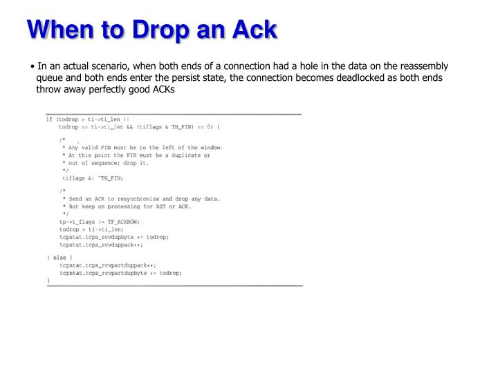 When to Drop an Ack
