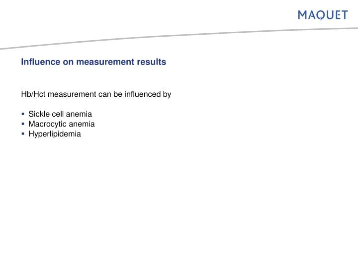 Influence on measurement results