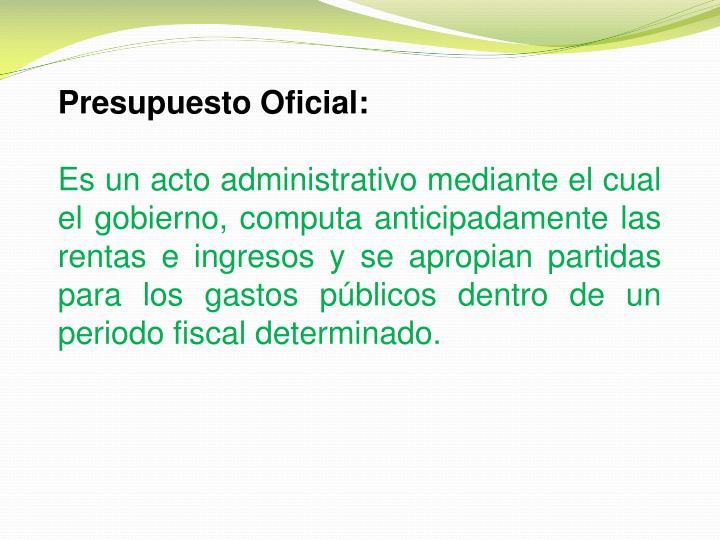 Presupuesto Oficial: