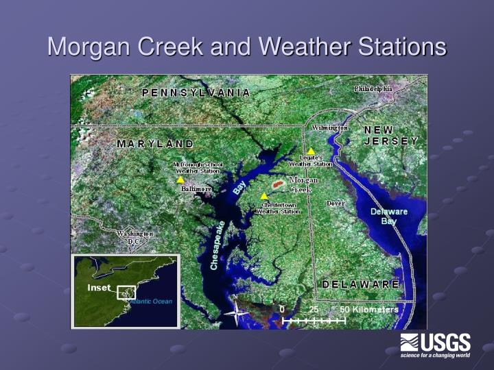 Morgan Creek and Weather Stations