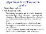 algoritmos de exploraci n en grafos2