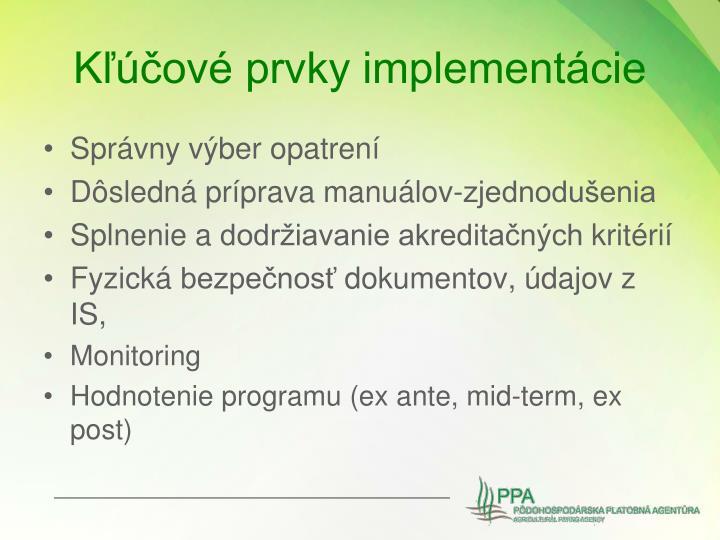 Kľúčové prvky implementácie