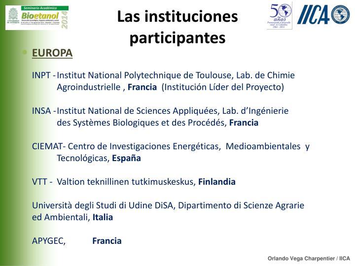 Las instituciones participantes