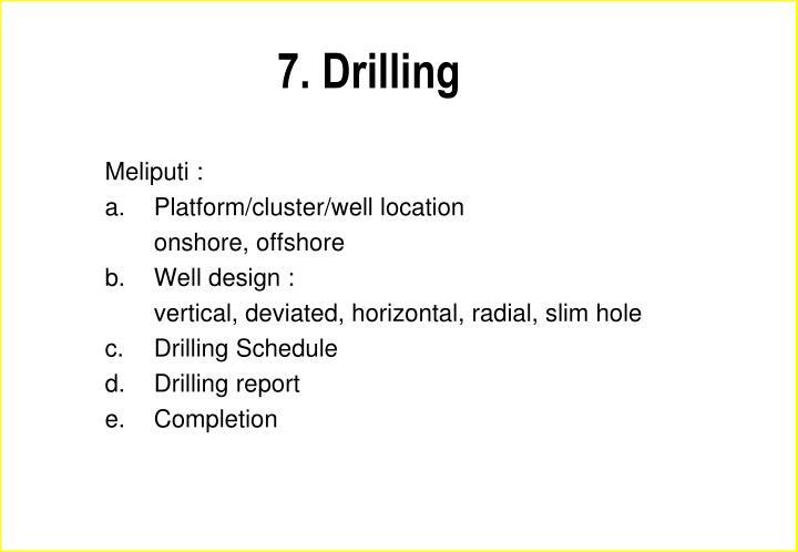 7. Drilling