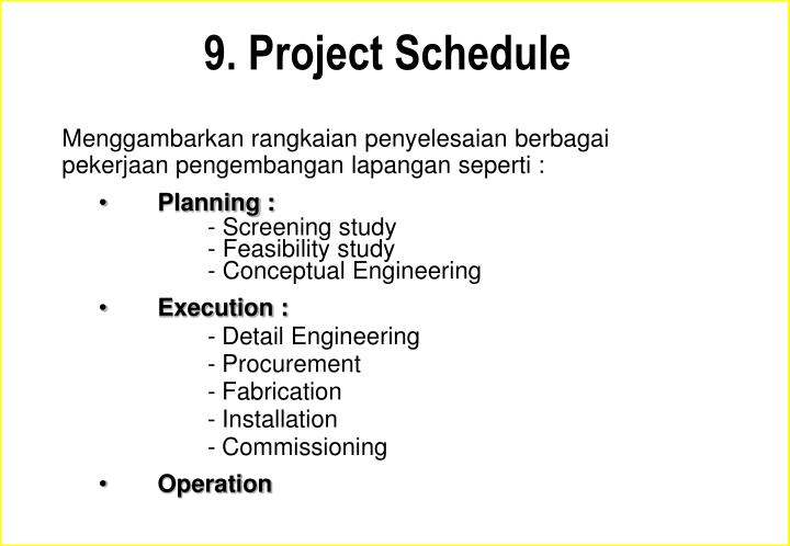 9. Project Schedule