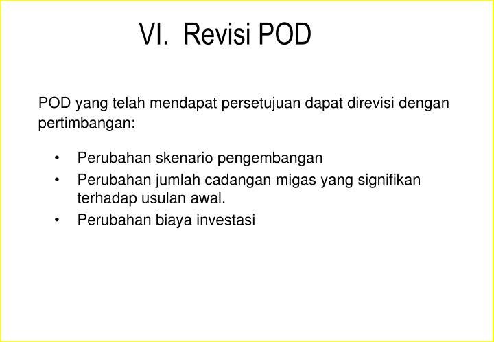 VI.  Revisi POD