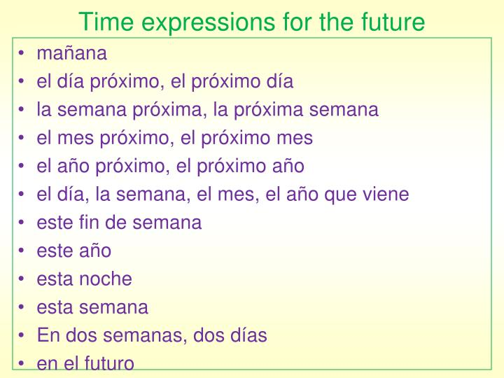 Time expressions for the future
