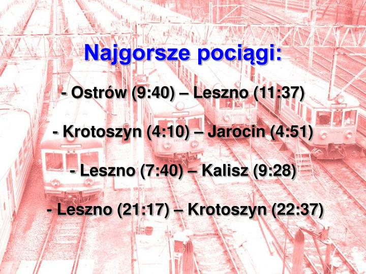 Najgorsze pociągi: