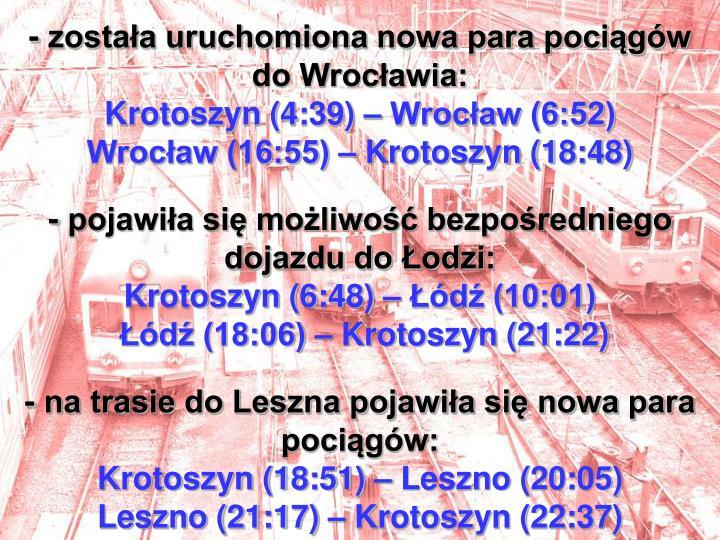 - została uruchomiona nowa para pociągów do Wrocławia: