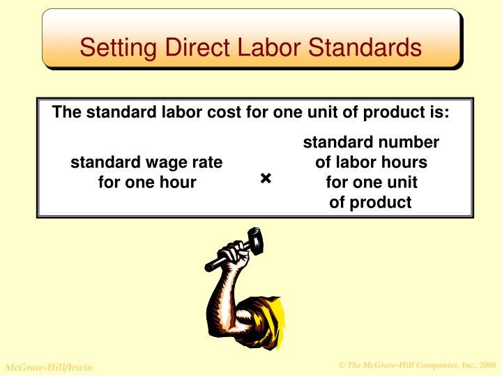 Setting Direct Labor Standards